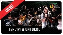 UNGU - Tercipta Untukku | Official Video Clip