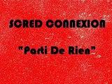 """Scred Connexion """"Partis De Rien"""" Instru Mr Shadow RAP FRANCAIS"""