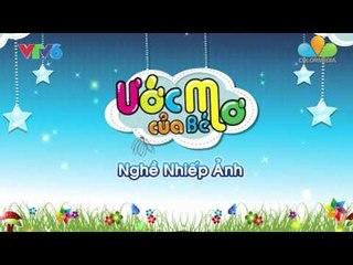[ColorMedia.,JSC] Ước mơ của bé - Tập 03 (Nhiếp ảnh gia)