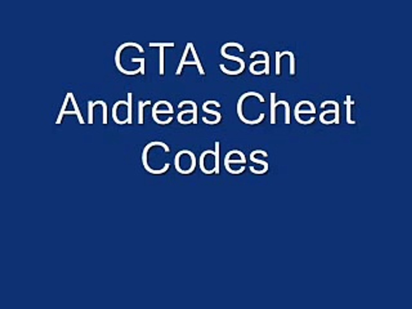 GTA San Andreas Cheat Codes