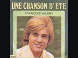 FRANÇOIS VALÉRY....une chanson d été ( 1974 )