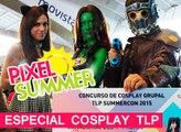 Pixel summer: Especial Cosplay TLP