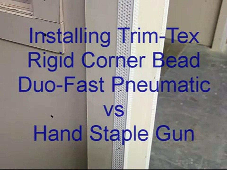 Installing Trim-Tex Rigid Corner Bead - Pneumatic vs Hand Staple Gun