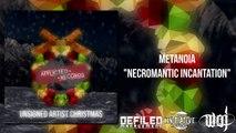NECROMANTIC INCANTATION- METANOIA ( Unsigned Artist Christmas Compilation )