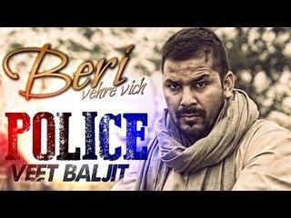 Police - Veet Baljit | Full Video