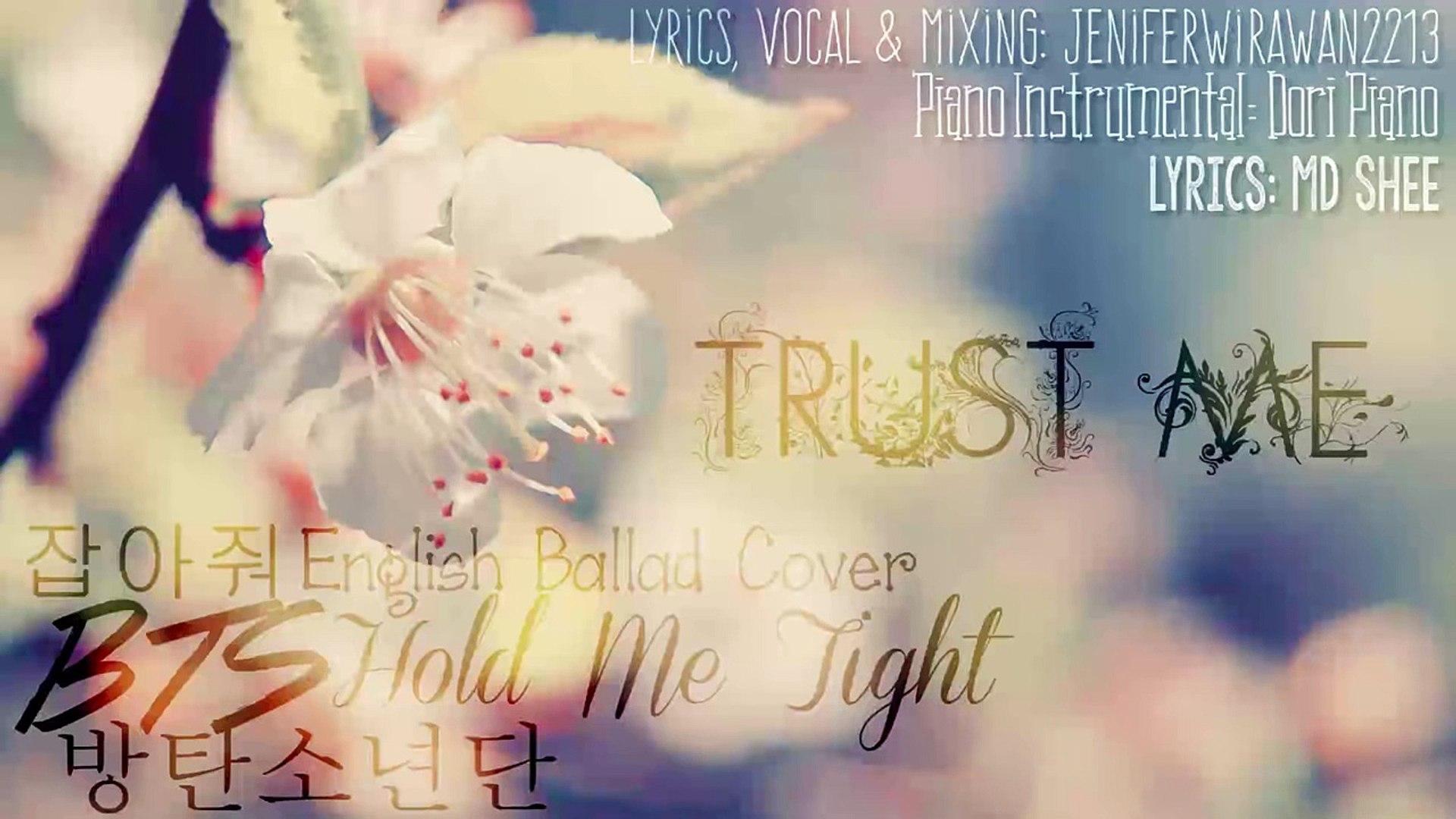 English Cover 방탄소년단 Bts 잡아줘 Hold Me Tight Ballad
