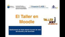 Gestionar un Taller en Moodle. Vista del docente y del alumnado