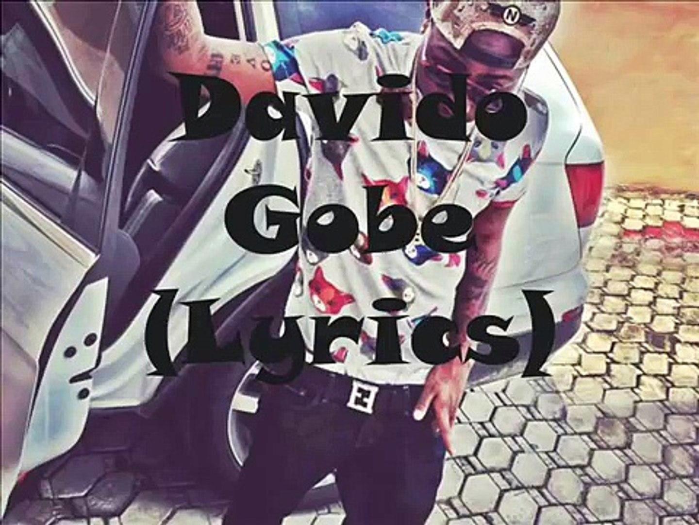 Davido - Gobe (Lyrics)