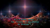 R.I.P Busby Babes,The Flowers Of Manchester