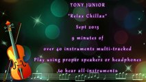"Tony Junior the entertainer | ""Relax Chillax"" 