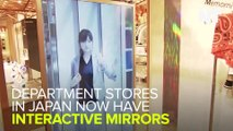 Now Japanese Stores Have Interactive Mirrors
