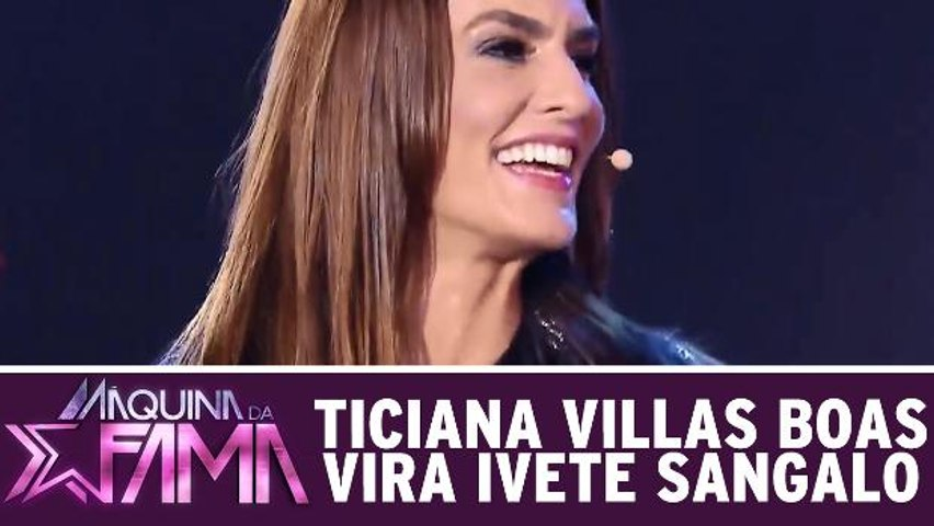 Ticiana Villas Boas vira Ivete Sangalo