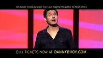 Danny Bhoy - Half Indian, Half Scottish
