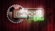 Spielfrei? HORROR für SGE-Fans! Hennis Eintracht Frankfurt EKG