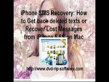 iPhone SMS Recovery How to Get back deleted texts or Recover Lost Messages from iPhone 5 5S on Mac