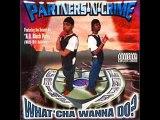 Partners-N-Crime (Pnc) - Bad M.F.