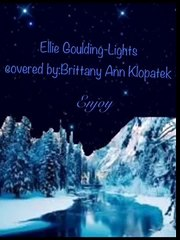 Lights-Ellie Goulding- Brittany Ann (cover)