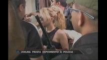 Cantora Joelma presta depoimento à polícia
