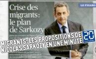 Migrants: Les propositions de Nicolas Sarkozy en une minute