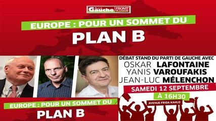 Live Débat : Pour un Sommet du Plan B en Europe