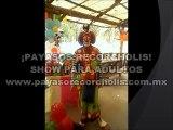 PAYASOS PARA FIESTAS DE ADULTOS SHOW $900 /CHISTES PARA ADULTOS