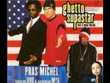 Video Pras Michel Featuring Odb And Mya-Ghetto Superstar (That Is What You Are)