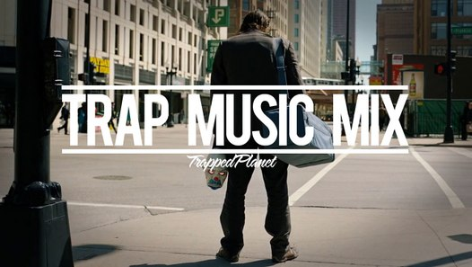 Trap Music Mix #1 | Trapped Planet
