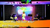 """""""Which Way You Goin' Billy?""""-THE POPPY FAMILY- Bich Thuy cover"""