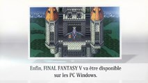 Final Fantasy V - Bande annonce PC