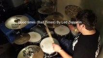 Good times, Bad times (Drum Cover) - Dane stafford