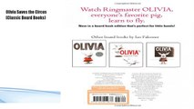 Download:  Olivia Saves the Circus (Classic Board Books)