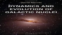 Download Dynamics and Evolution of Galactic Nuclei Princeton Series in Astrophysics Pdf