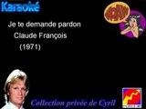 "Karaoké Claude François ""Je te demande pardon"""