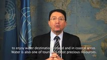 World Tourism Day 2013   Tourism & Water   Protecting our Common Future
