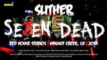 12 SE7EN DEAD - Slither (Velvet Revolver) Live at Red House Studios