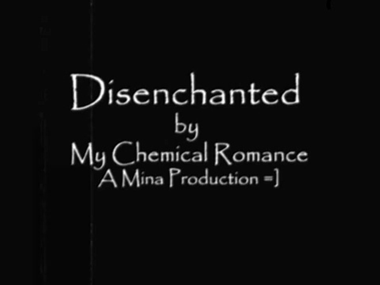 disenchanted my chemical romance