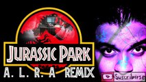 John Williams   Welcome To Jurassic Park  A L R A VIDEO Remix