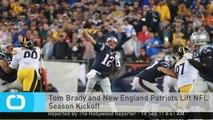 Tom Brady and New England Patriots Lift NFL Season Kickoff