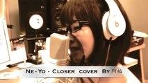 Ne-Yo -  Closer   cover by 阿福
