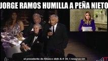 JORGE RAMOS HUMILLA EN LA CARA A PEÑA NIETO   Compartir