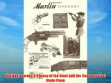 Marlin Firearms: A History of the Guns and the Company That Made Them Download Books Free