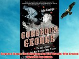 Gorgeous George: The Outrageous Bad-Boy Wrestler Who Created American Pop Culture Free Download