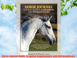 Horse Journal Guide to Equine Supplements and Nutraceuticals Free Download Book