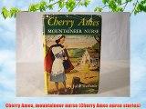 Cherry Ames mountaineer nurse (Cherry Ames nurse stories) Download Books Free