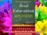 Real Education: Four Simple Truths for Bringing America's Schools Back to Reality Download