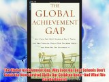 The Global Achievement Gap: Why Even Our Best Schools Don't Teach the New Survival Skills Our