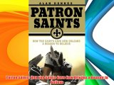 Patron Saints: How the Saints Gave New Orleans a Reason to Believe Download Free Book