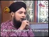 Ho Karam Taajdar E Madina By Bilal Qadri In Rehmat E Ramzan 2013