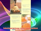 Perfect Scoop: Ice Creams Sorbets Granitas and Sweet Accompaniments Download Free Books