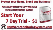 RepWarn is an incredibly reliable early warning instant alert warning system to secure you name, brand and business.